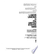 Directory of National and International Labor Unions in the United States