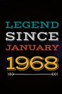 Legend Since January 1968   Gift for a Legend Born in January Book