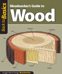 Woodworker s Guide to Wood