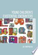 Young Children S Existential Encounters