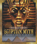 Egyptian Myth  A Treasury of Legends  Art  and History