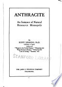 Anthracite; an Instance of Natural Resource Monopoly