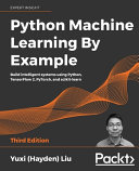 Python Machine Learning by Example   Third Edition