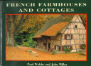 French Farmhouses and Cottages