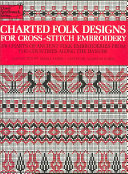 Charted Folk Designs for Cross stitch Embroidery