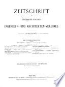 Zeitschrift des Österreichischen Ingenieur- und Architekten-Vereines