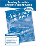 The American Journey  Reading Essentials and Note Taking Guide Workbook