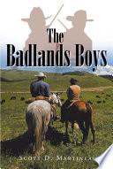 The Badlands Boys