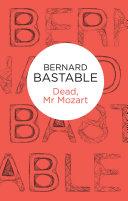 Dead  Mr Mozart