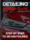 The Detailing Master Class