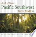 Book of Trees   Pacific Southwest Trees Edition   Children's Forest and Tree Books
