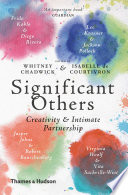 Significant Others  Creativity   Intimate Partnership