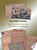 """""""Buster's Book: Family Voices to and from the Front, Wwi, Wwii, Korea, and Vietnam"""" by Donald Junkins"""