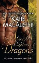 The Unbearable Lightness of Dragons