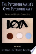 The Psychotherapist s Own Psychotherapy