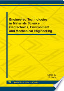 Engineered Technologies In Materials Science Geotechnics Environment And Mechanical Engineering Book PDF