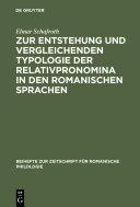 Zur Entstehung und vergleichenden Typologie der Relativpronomina in den romanischen Sprachen