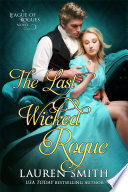 The Last Wicked Rogue  The League of Rogues   Book 9