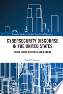 Cybersecurity Discourse in the United States