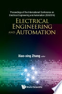 Electrical Engineering And Automation - Proceedings Of The International Conference On Electrical Engineering And Automation (Eea2016)