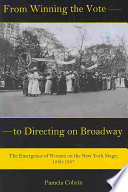 From Winning the Vote to Directing on Broadway