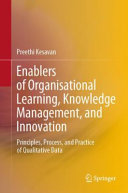 Enablers of Organisational Learning  Knowledge Management  and Innovation