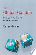 The Global Gamble