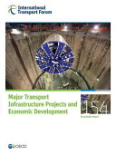 Itf Round Tables Major Transport Infrastructure Projects and Economic Development Book