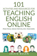 101 Activities and Resources for Teaching English Online