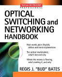 Optical Switching and Networking Handbook Book