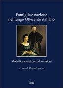 Famiglia e nazione nel lungo Ottocento italiano