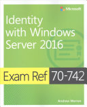 Cover of Exam Ref 70-742 Identity with Windows Server 2016