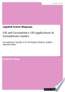 GIS and Geostatistics  GIS applications in Groundwater studies