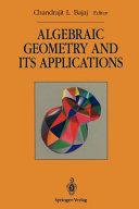 Algebraic Geometry And Its Applications