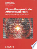 Chronotherapeutics for Affective Disorders