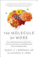 The Molecule of More Book