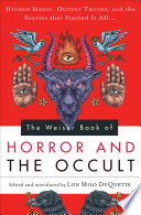 The Weiser Book of Horror and the Occult