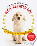 Imagine Life With A Well Behaved Dog PDF