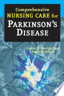 Comprehensive Nursing Care For Parkinson S Disease Book PDF