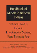 Handbook of Middle American Indians  Volumes 14 and 15