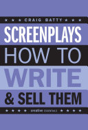 Screenplays & how to write & sell them
