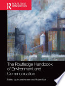 """The Routledge Handbook of Environment and Communication"" by Anders Hansen, Robert Cox"