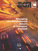 Managing the Fundamental Drivers of Transport Demand