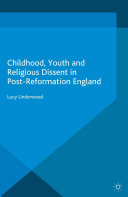 Pdf Childhood, Youth, and Religious Dissent in Post-Reformation England Telecharger