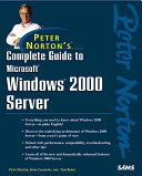 Peter Norton s Complete Guide to Windows 2000 Server
