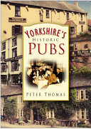 Yorkshire s Historic Pubs