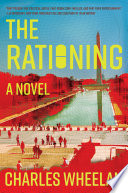 The Rationing: A Novel
