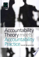 Accountability Theory Meets Accountability Practice Book