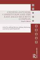 Chinese Japanese Competition and the East Asian Security Complex