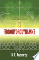 Ferrohydrodynamics